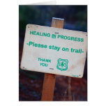 Healing in Progress - Please Stay on the Trail Car Greeting Cards