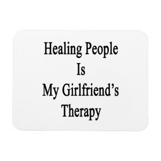 Healing People Is My Girlfriend's Therapy Rectangular Photo Magnet
