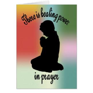 Healing Power of Prayer Card Greeting Card