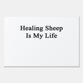Healing Sheep Is My Life Signs