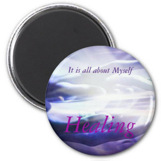 HealingHands, It is all about Myself, Healing 2 Inch Round Magnet