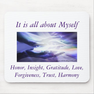 HealingHands, It is all about Myself, Honor, In... Mouse Pad