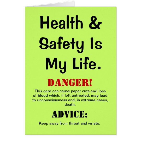 Health and Safety Funny Quote Warning Birthday Card – Funny Quotes Birthday Card