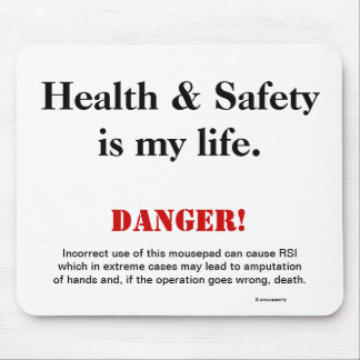 Health and Safety Joke Spoof Warning Sign Mouse Pad