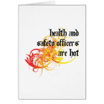 Health and Safety Officers Are Hot Greeting Card