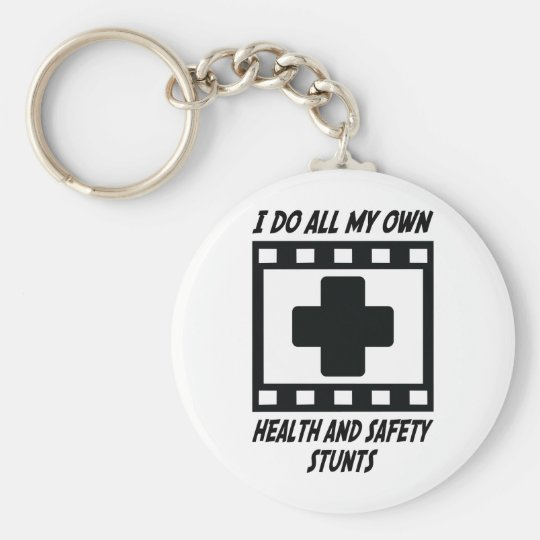 Health and Safety Stunts Keychain
