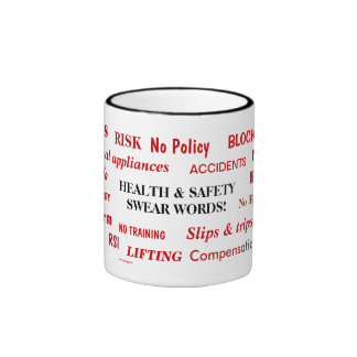 Health and Safety Swear Words and Expletives! Coffee Mug
