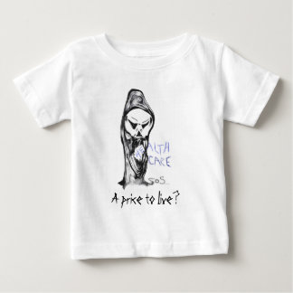 Health Care aint so Healthy looking Baby T-Shirt