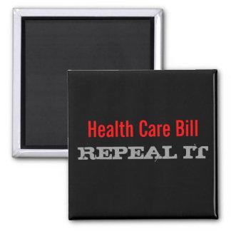 Health Care Bill, REPEAL IT 2 Inch Square Magnet