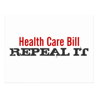 Health Care Bill  - REPEAL IT Postcard