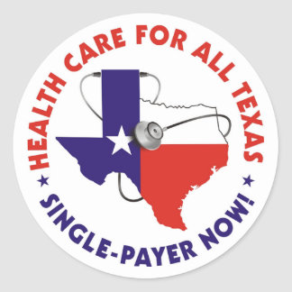 Health Care for All - Texas sticker