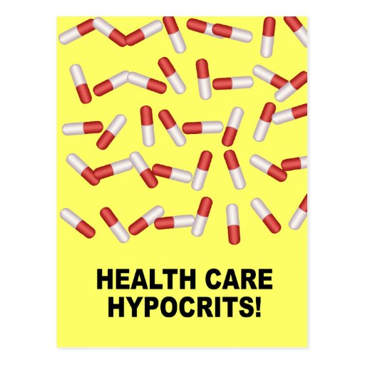 Health Care Hypocrits Post Cards