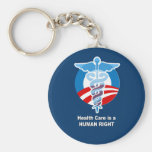 Health Care is a human right Basic Round Button Keychain