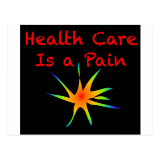 Health Care is a Pain Postcard