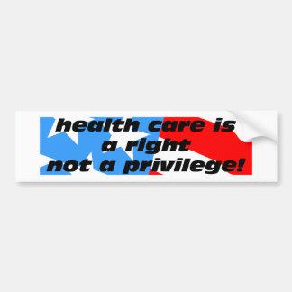 health care is a right bumper stickers