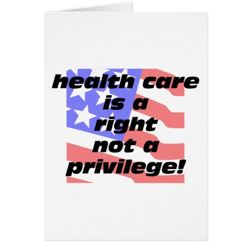 health care is a right card