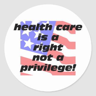 health care is a right sticker