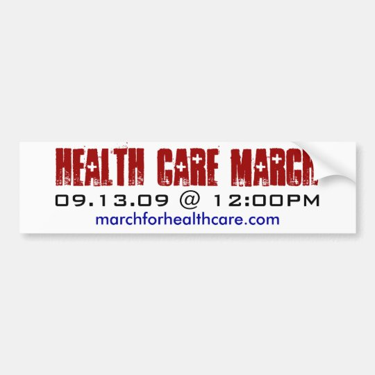 Health Care March Bumper Sticker