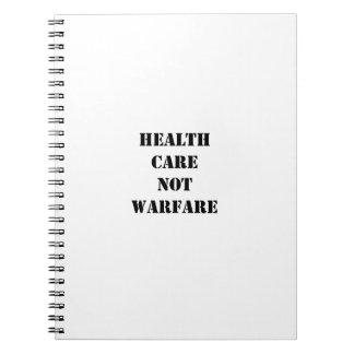 Health Care Not Warfare Note Book