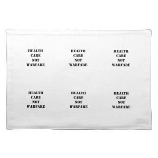 Health Care Not Warfare Placemat