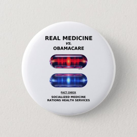 Health Care Rationing Pinback Button