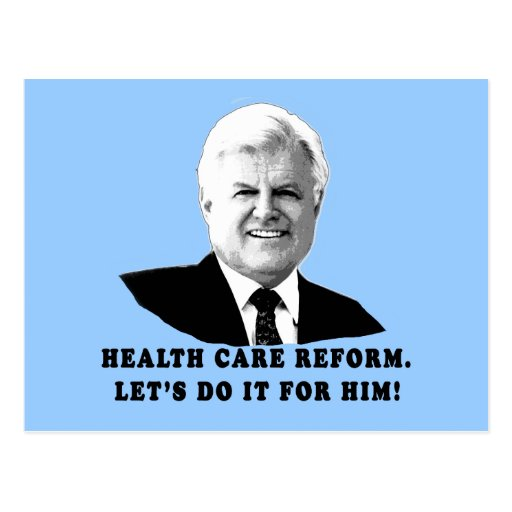 Health Care Reform Let's do it for Ted Kennedy Postcard