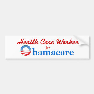 Health Care Workers for Obamacare Car Bumper Sticker