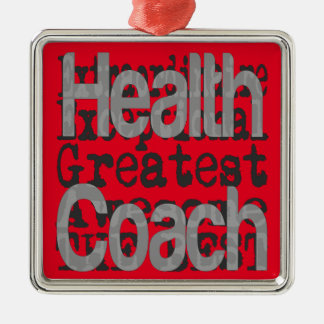 Health Coach Extraordinaire Metal Ornament