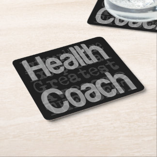 Health Coach Extraordinaire Square Paper Coaster