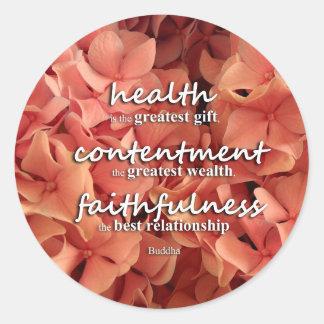 Health, Contentment and Faithfulness, Buddha Quote Classic Round Sticker