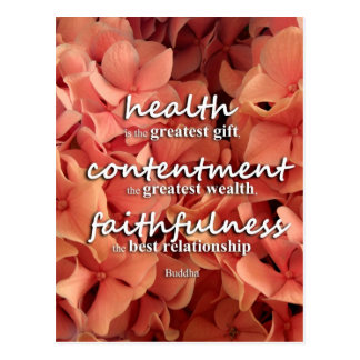 Health, Contentment and Faithfulness, Buddha Quote Postcard
