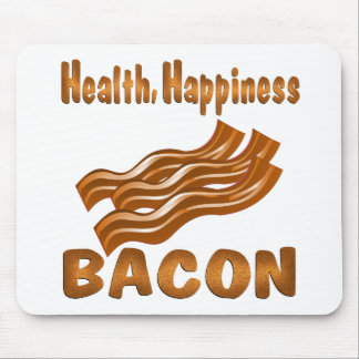Health Happiness Bacon Mouse Pad