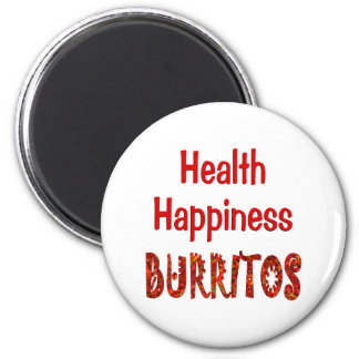 Health Happiness Burritos Refrigerator Magnets