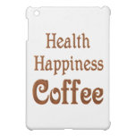 Health Happiness Coffee iPad Mini Cases