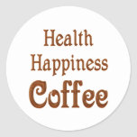 Health Happiness Coffee Round Stickers