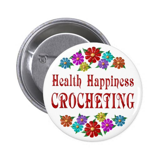 Health Happiness Crocheting 2 Inch Round Button