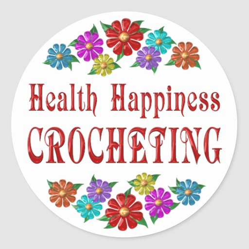 Health Happiness Crocheting Stickers