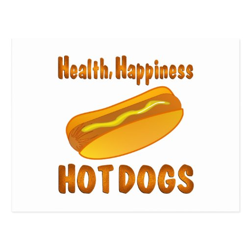 Health Happiness Hot Dogs Post Card