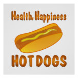 Health Happiness Hot Dogs Poster