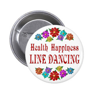 Health Happiness Line Dancing 2 Inch Round Button