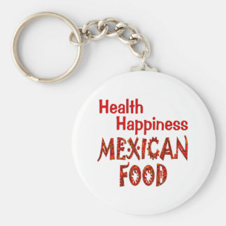 Health Happiness Mexican Food Keychain