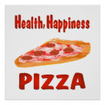 Health Happiness Pizza Poster