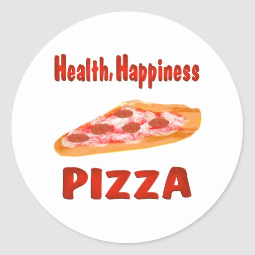 Health Happiness Pizza Round Stickers
