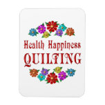 Health Happiness Quilting Magnet
