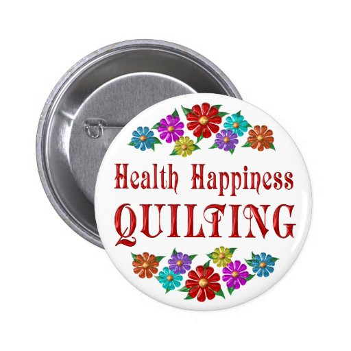 Health Happiness Quilting Pin