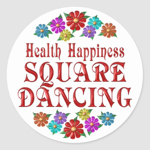Health Happiness Square Dancing Sticker