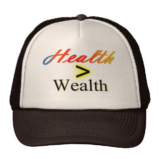 """health is wealth"" trucker hat"