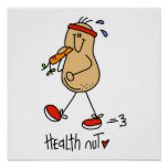 Health Nut T-shirts and Gifts Poster
