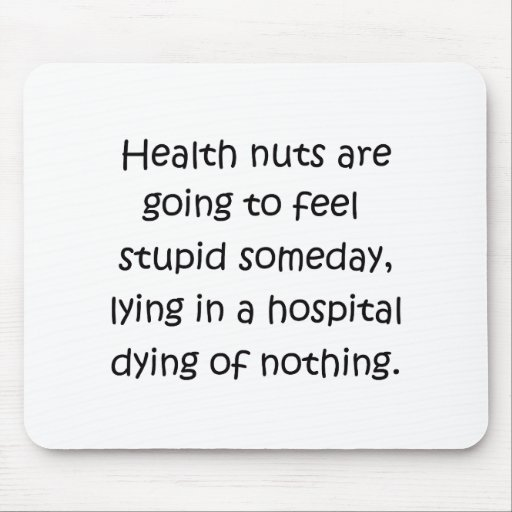 Health Nuts Mouse Pad