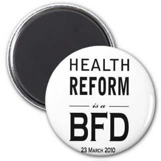 Health Reform is a BFD Magnet